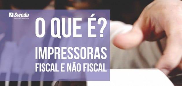 O_que_e-impressoras-fiscal-e-nao-fiscal